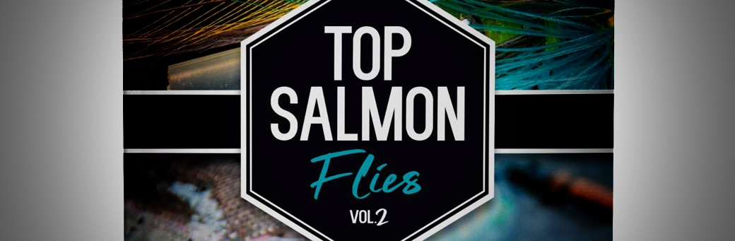 Top Salmon Flies - Vol 2
